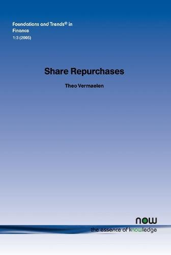 Share Repurchases (Foundations and Trends(r) in Finance) (Theo Stock)