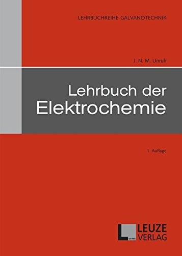 Lehrbuch der Elektrochemie