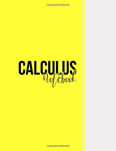 Calculus Notebook: Squared Graph Paper Notebook Math, Large(8.5 x 11 inches), 112 pages, Matte, Yellow por Niackbrin Designs