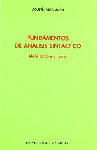 Fundamentos de Analisis Sintactico (De la Palabra Al Texto)