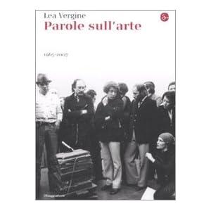 Parole sull'arte 1965-2007