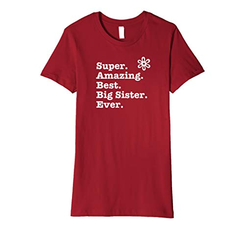 Super Amazing Best Big Sister Ever Englische T-shirt
