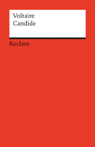 Candide ou l´Optimisme: Reclams Rote Reihe - Fremdsprachentexte (French Edition) -