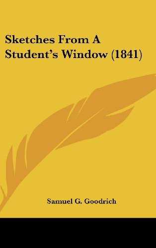 Sketches From A Student's Window (1841)