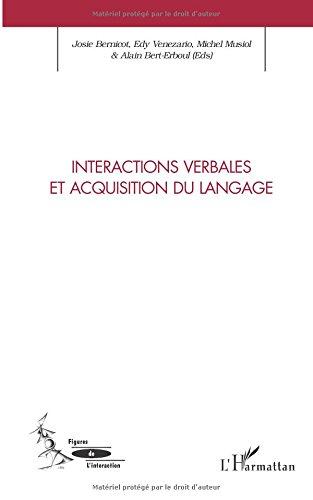 Interactions verbales et acquisition du langage par Josie Bernicot
