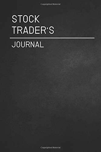 The Stock Trader\'s Journal / daily Transaction log journal:  for planning, recording and writing your trading strategy
