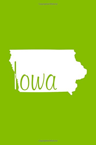 Iowa - Lime Green Lined Notebook with Margins: 101 Pages, Medium Ruled, 6 x 9 Journal, Soft Cover