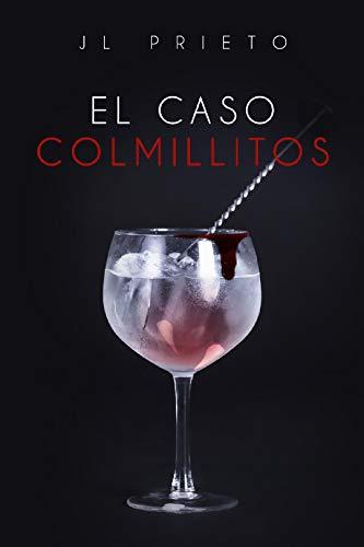 El caso Colmillitos (Spanish Edition)