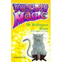 Mr. Wellington Boots: Three Magical Cat Stories (Young Hippo Magic S.)