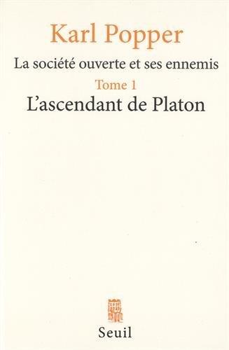 La Société ouverte et ses Ennemis, tome 1 : L'Ascendant de Platon