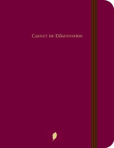 Vins : Carnet de Dégustation par Editions du Chêne
