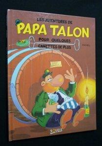 Papa Talon, tome 1 : pour quelques canettes de plus