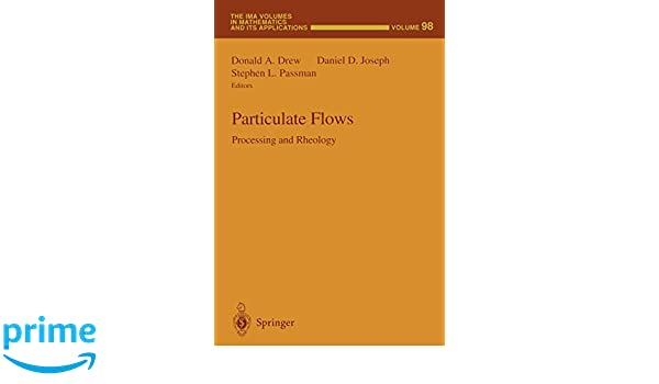 Particulate Flows: Processing and Rheology