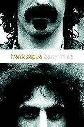 Frank Zappa: A Biography