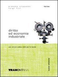 Diritto ed economia industriale. Per la 4 e 5 classe degli Ist. Tecnici industriali