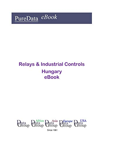Relays & Industrial Controls in Hungary: Product Revenues (English Edition) -