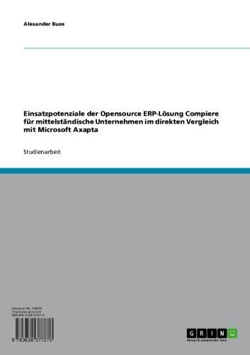 Einsatzpotenziale der Opensource ERP-Lösung Compiere für mittelständische Unternehmen im direkten Vergleich mit Microsoft Axapta