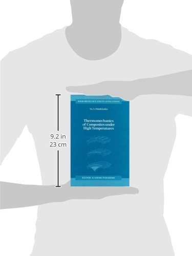 Thermomechanics of Composites under High Temperatures (Solid Mechanics and Its Applications)