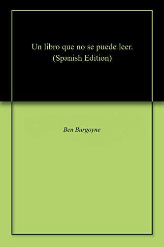 Un libro que no se puede leer. por Ben  Burgoyne
