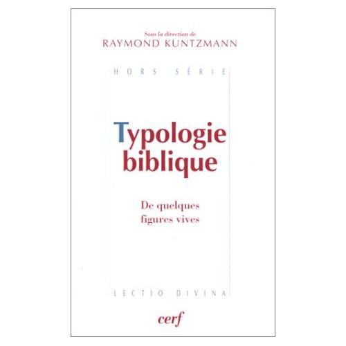 Typologie biblique : De quelques figures vives