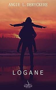 Logane par Angie L. Deryckere