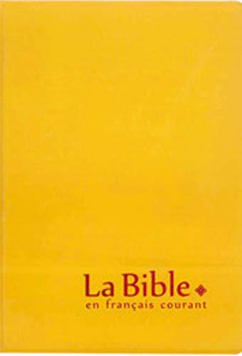 Bible en français courant avec deutérocanoniques : Safran (La Courant En Bible Francais)