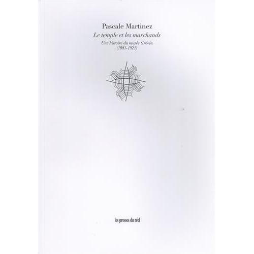Le temple et les marchands : Une histoire du musée Grévin (1881-1921)