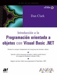 Introducción a la programación orientada a objetos con Visual Basic .NET (Anaya Multimedia/Apress)