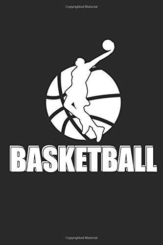 BASKETBALL: Notebook Basketballspieler Notizbuch Journal 6x9 lined