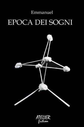 Epoca dei Sogni (Atelier Fiction Vol. 2)