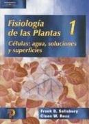 Fisiologia de las plantas (vol. 1) por Frank B. Salisbury