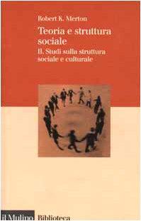 Teoria e struttura sociale: 2