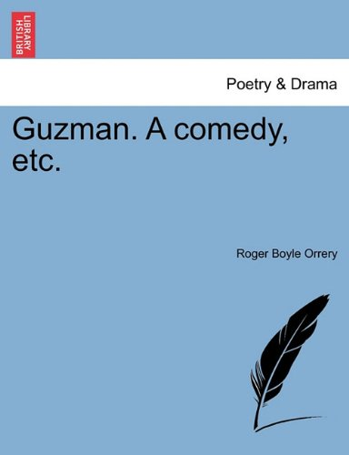 Guzman. A comedy, etc.