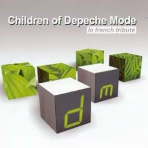 Children Of Depeche Mode - Le French Tribute