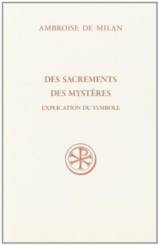 Des sacrements des mystères : Explication du symbole