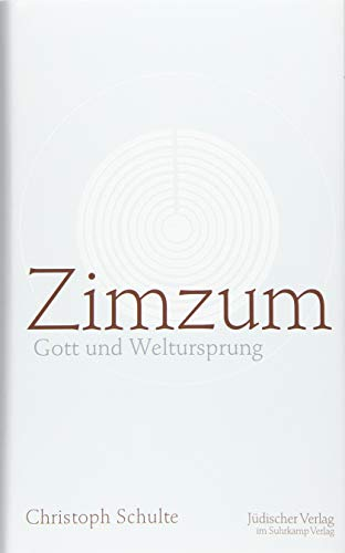 Zimzum: Gott und Weltursprung