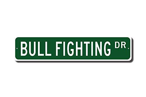 C-US-lmf379581 Bull Fighting Bull Fighting Gift Bull Fighting Sign Bull Fighting Fan Matador Against Bull Custom Street Sign Quality Metal Sign