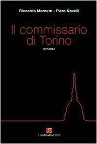 Il commissario di Torino