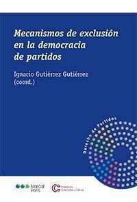 Mecanismos de exclusión en la democracia de partidos (Derecho de Partidos)