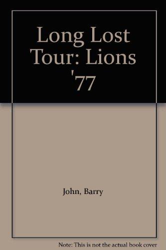 Long Lost Tour: Lions '77 por Barry John