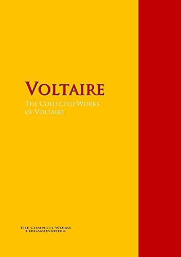 The Collected Works of Voltaire: The Complete Works PergamonMedia (Highlights of World Literature)