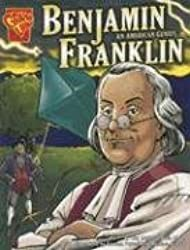 Benjamin Franklin: An American Genius (Graphic Biographies) by Kay Melchisedech Olson (2006-01-01)