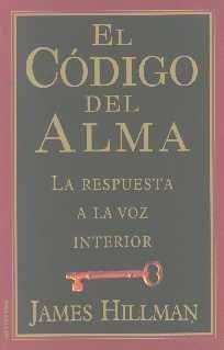 Codigo del Alma, El por James Hillman