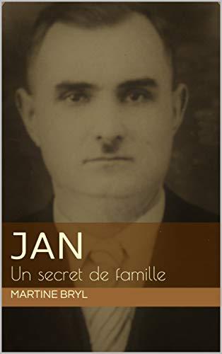 Jan: Un secret de famille (French Edition)