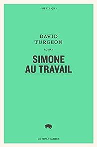 Simone au travail par David Turgeon