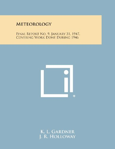Meteorology: Final Report No. 9, January 31, 1947, Covering Work Done During 1946