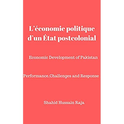 L'économie politique d'un État postcolonial