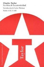 La ética de la autenticidad: Introducción de Carlos Thiebaut (Pensamiento Contemporáneo) por Charles Taylor
