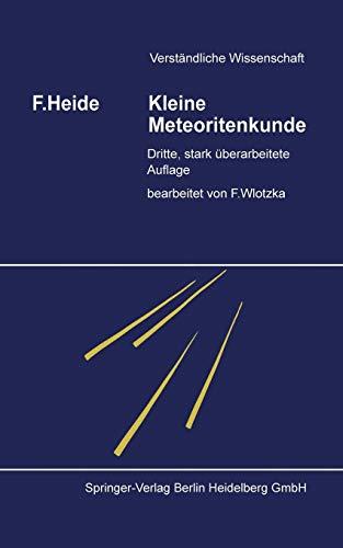 Kleine Meteoritenkunde (Verständliche Wissenschaft) (German Edition)