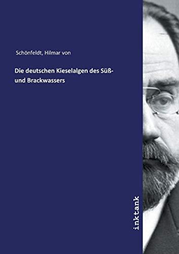 Die deutschen Kieselalgen des Süß- und Brackwassers